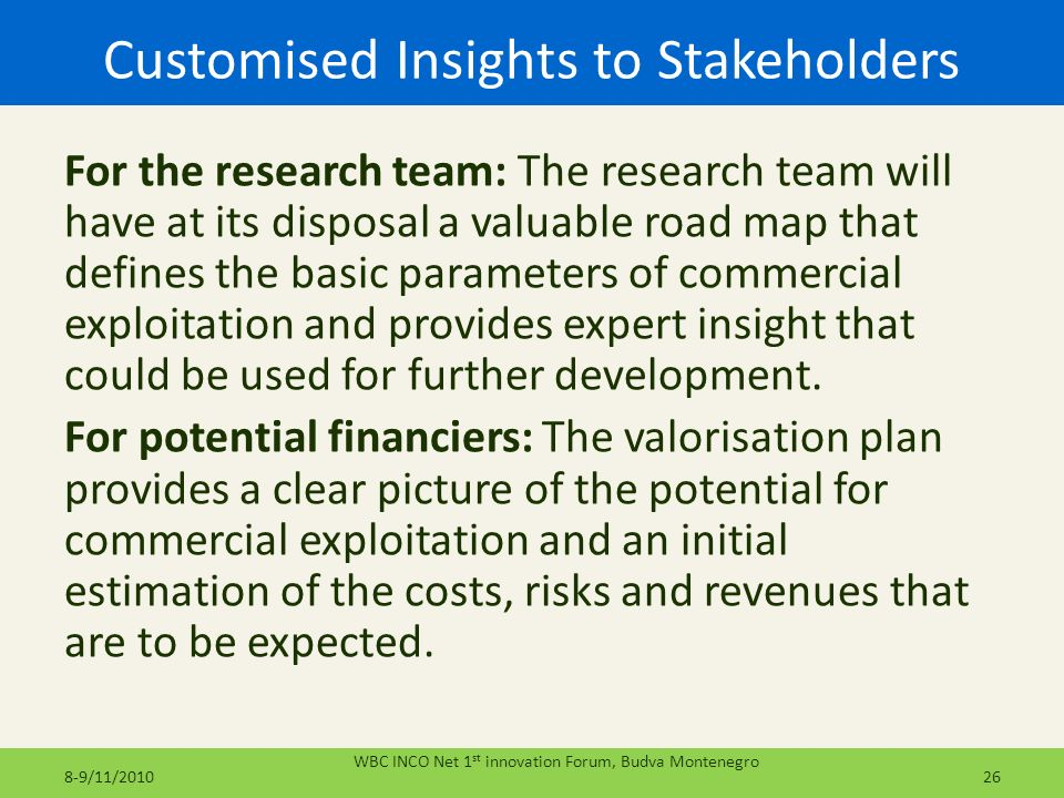 Customised Insights to Stakeholders