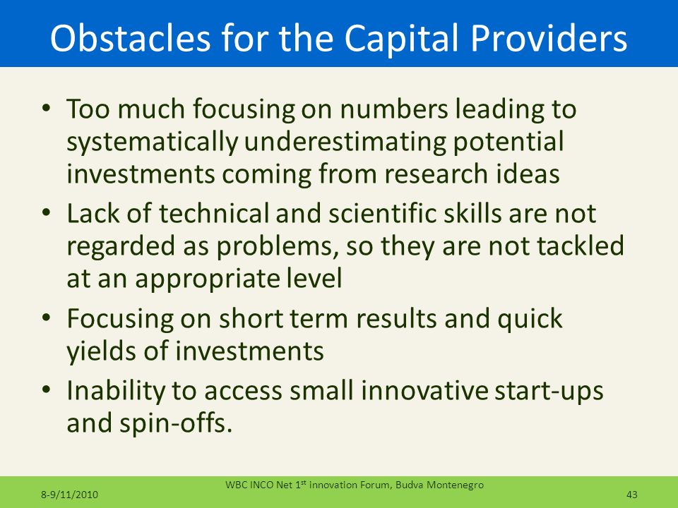 Obstacles for the Capital Providers