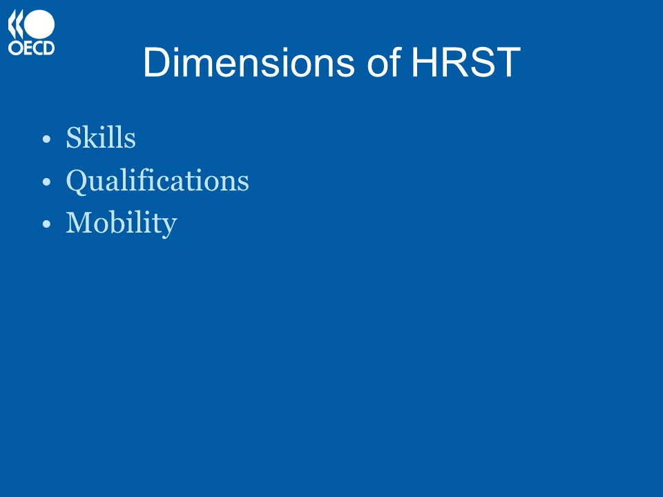 Dimensions of HRST Skills Qualifications Mobility