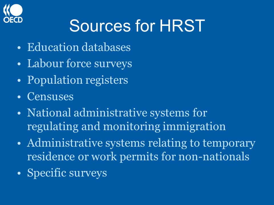 Sources for HRST Education databases Labour force surveys