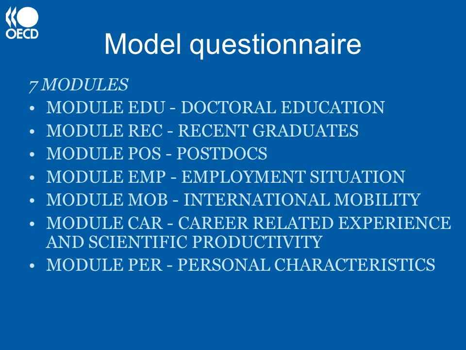 Model questionnaire 7 MODULES MODULE EDU - DOCTORAL EDUCATION