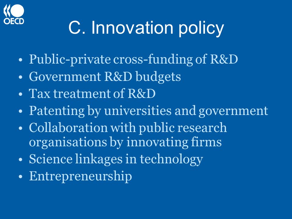 C. Innovation policy Public-private cross-funding of R&D