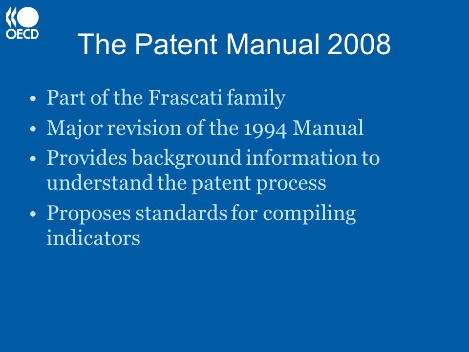 The Patent Manual 2008 Part of the Frascati family