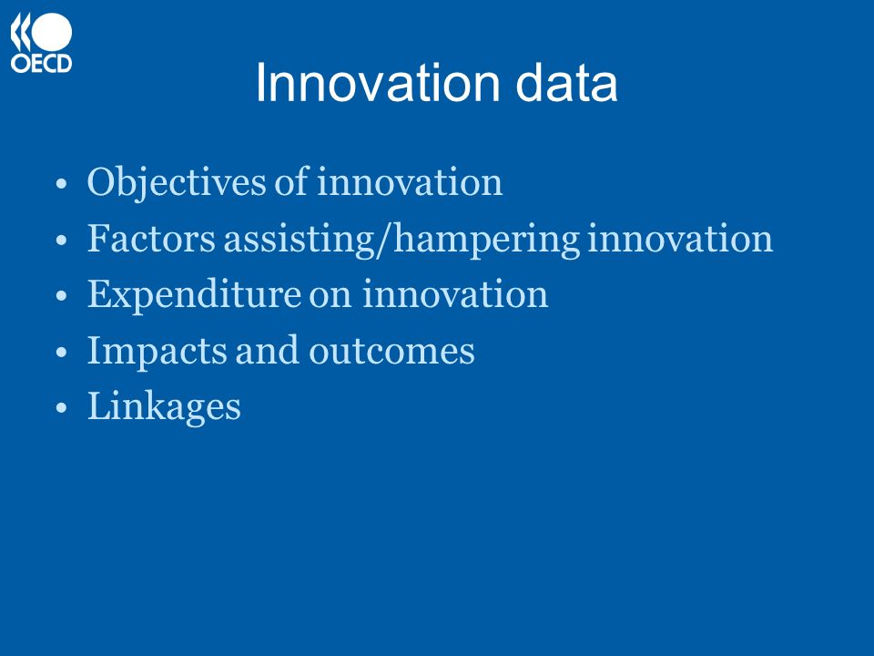 Innovation data Objectives of innovation