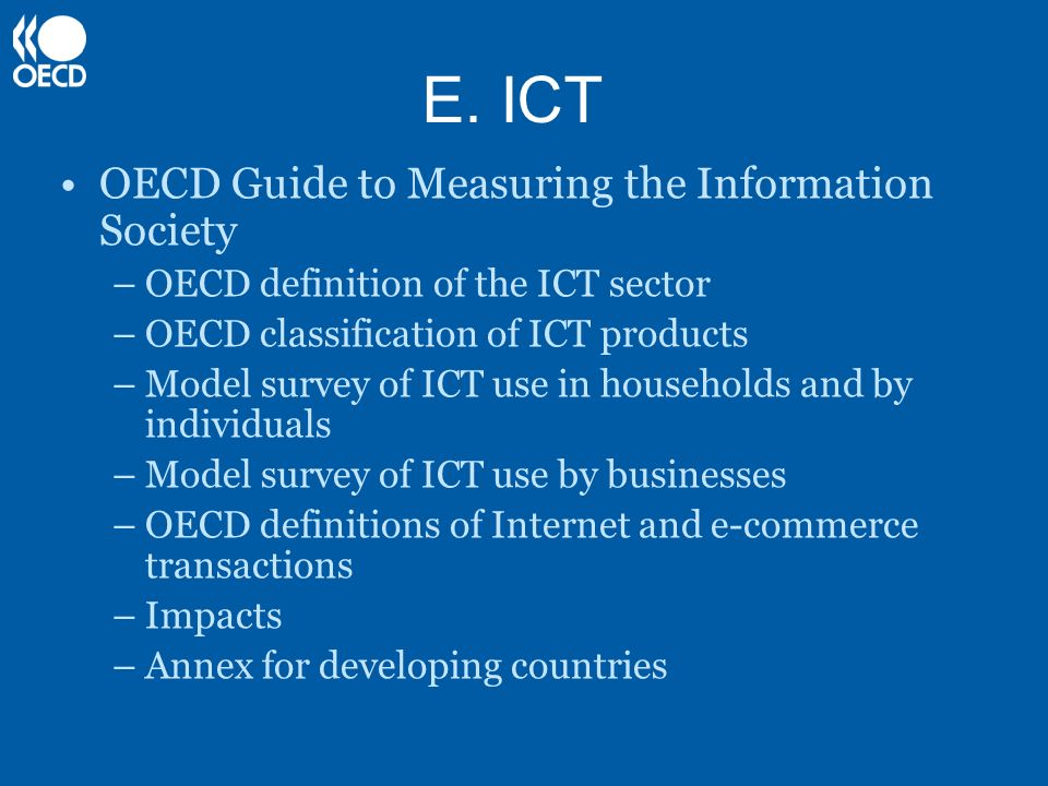 E. ICT OECD Guide to Measuring the Information Society