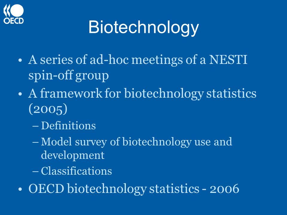 Biotechnology A series of ad-hoc meetings of a NESTI spin-off group