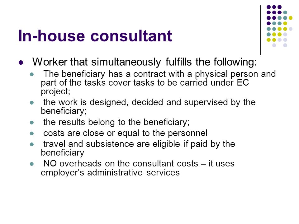 In-house consultant Worker that simultaneously fulfills the following: