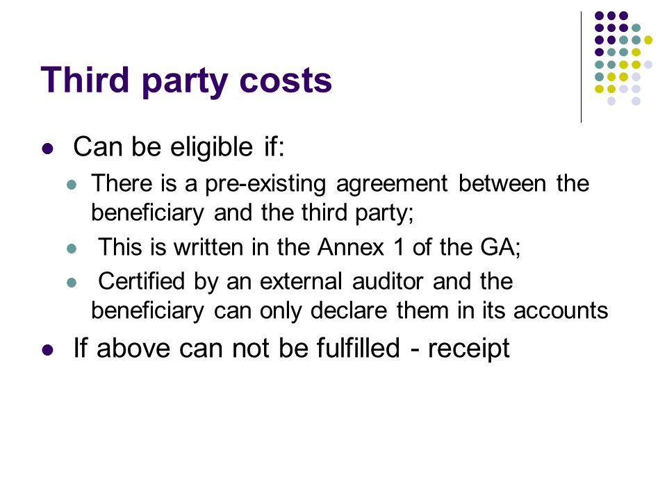 Third party costs Can be eligible if: