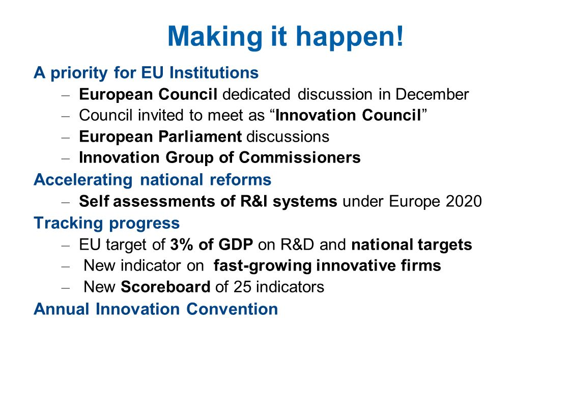Making it happen! A priority for EU Institutions