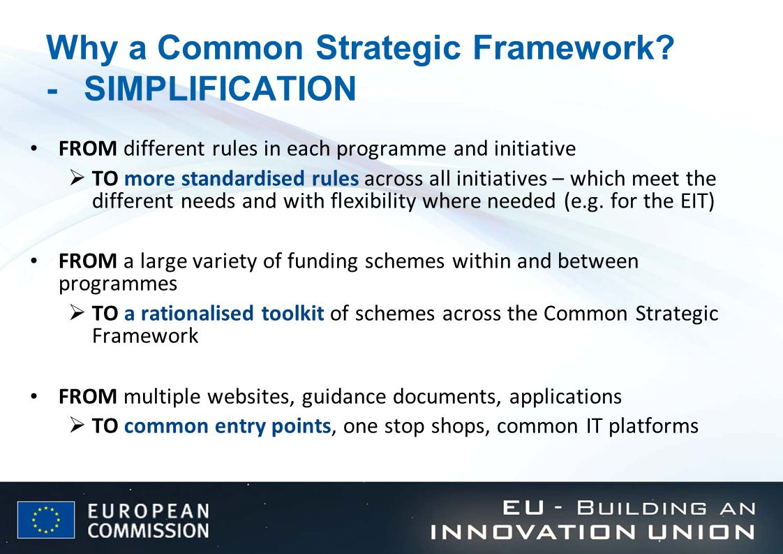 Why a Common Strategic Framework - SIMPLIFICATION