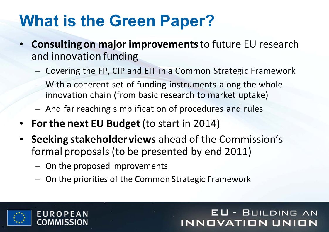 What is the Green Paper Consulting on major improvements to future EU research and innovation funding.
