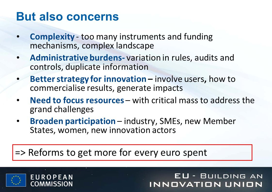 But also concerns => Reforms to get more for every euro spent