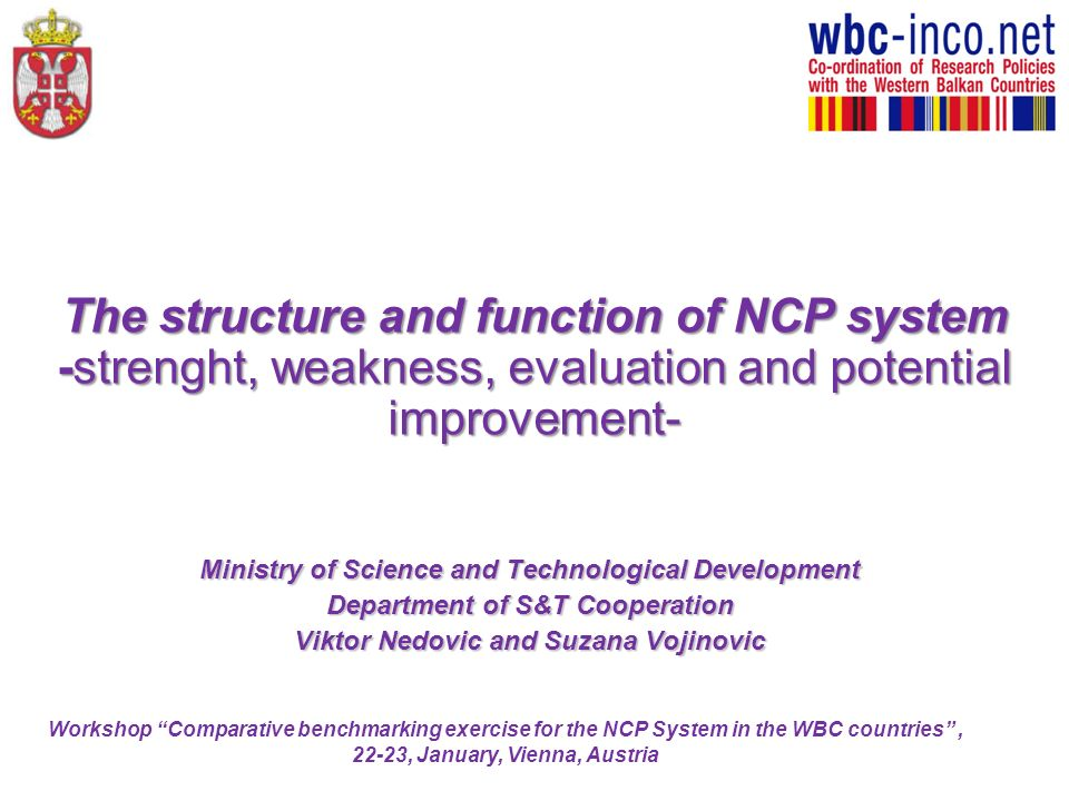 The structure and function of NCP system -strenght, weakness, evaluation and potential improvement-