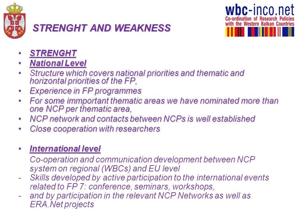 STRENGHT AND WEAKNESS STRENGHT National Level