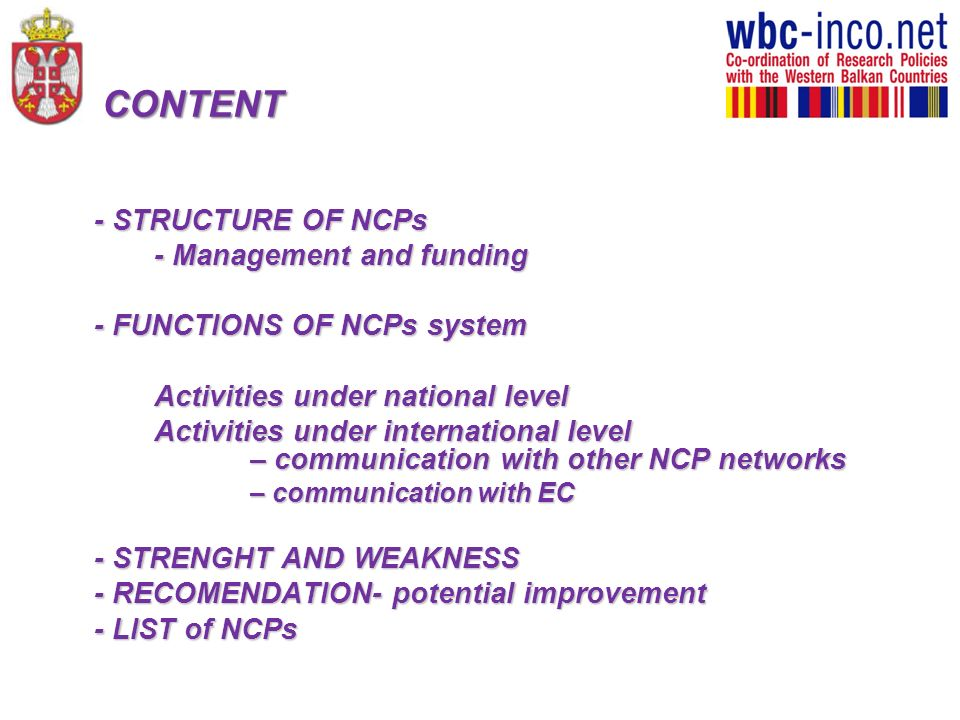 CONTENT - STRUCTURE OF NCPs - Management and funding