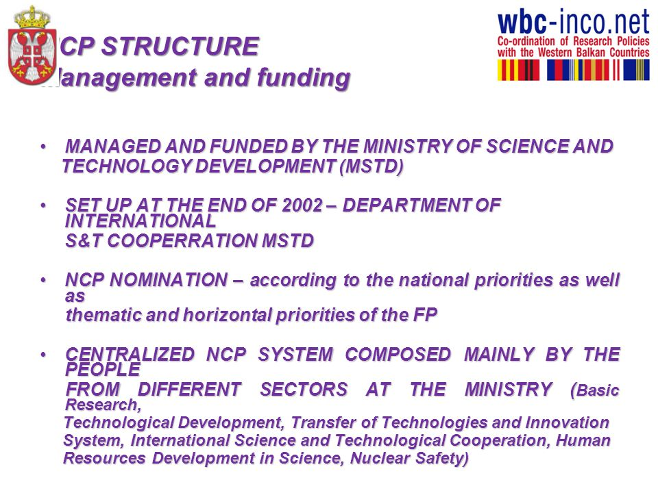 NCP STRUCTURE Management and funding