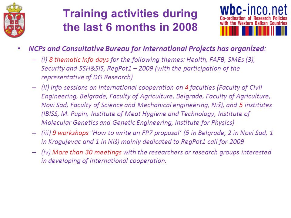 Training activities during the last 6 months in 2008