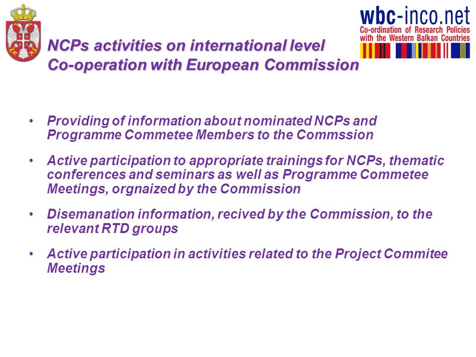 NCPs activities on international level Co-operation with European Commission