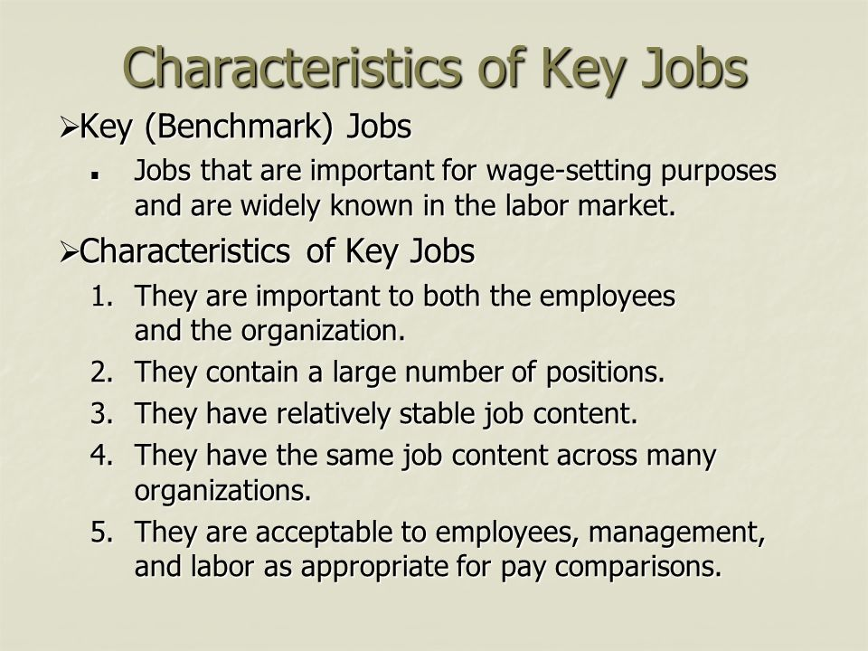 Characteristics of a Satisfying Job