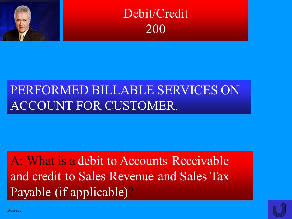 PERFORMED BILLABLE SERVICES ON ACCOUNT FOR CUSTOMER.