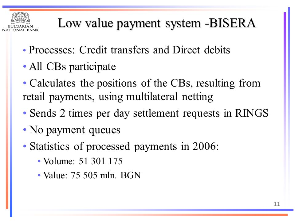 Low value payment system -BISERA