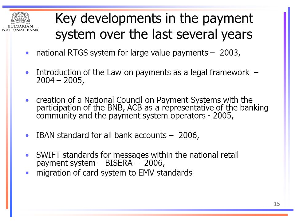 Key developments in the payment system over the last several years