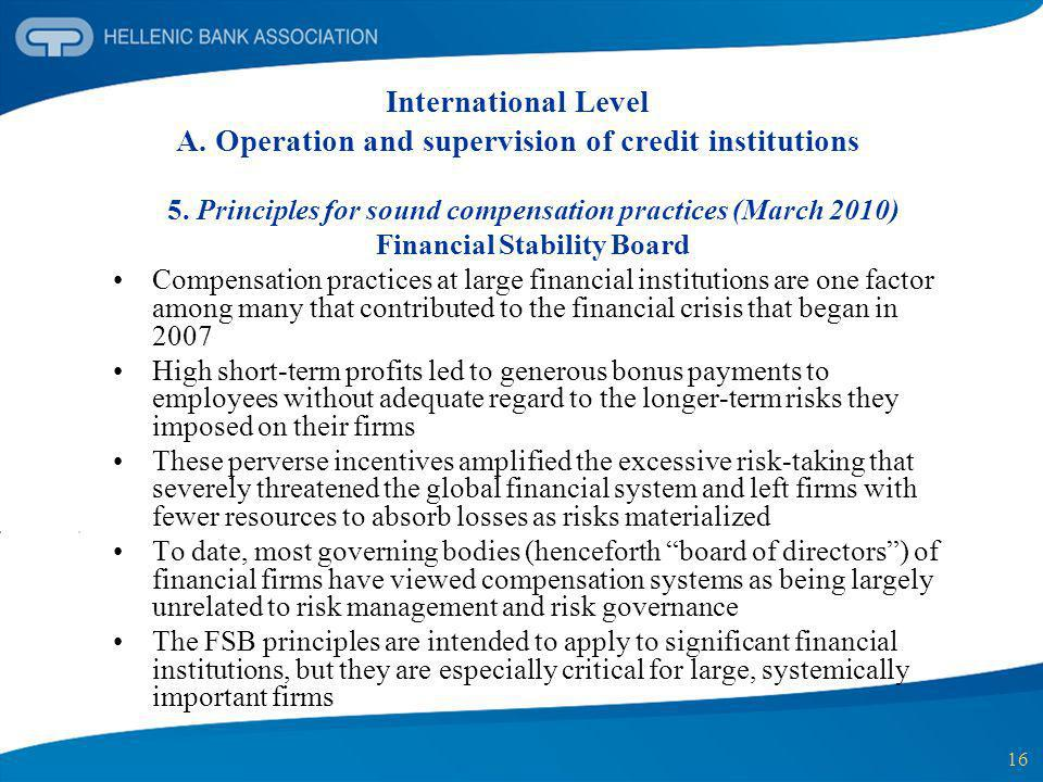International Level A. Operation and supervision of credit institutions