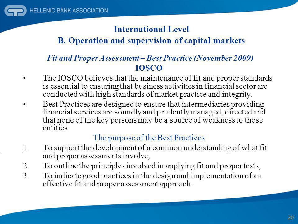 International Level B. Operation and supervision of capital markets