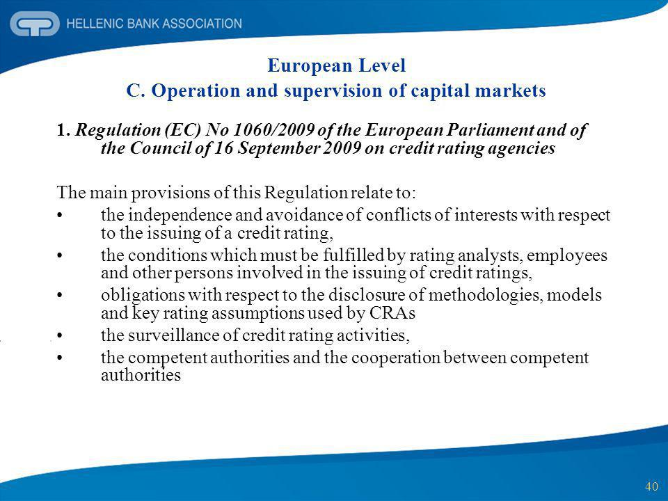 European Level C. Operation and supervision of capital markets
