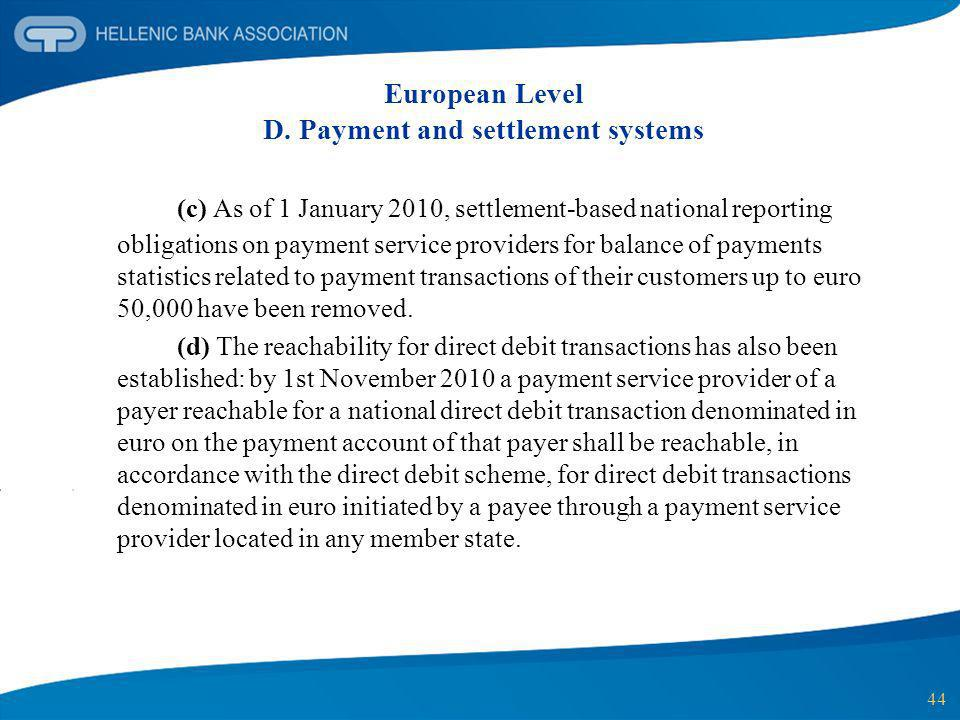 European Level D. Payment and settlement systems