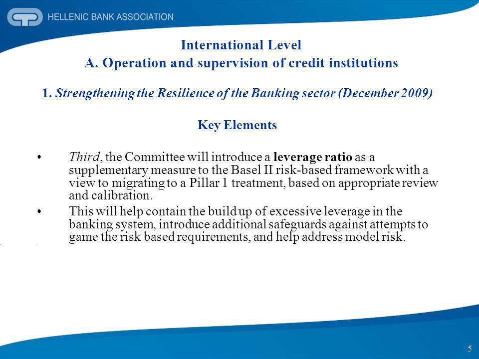 1. Strengthening the Resilience of the Banking sector (December 2009)