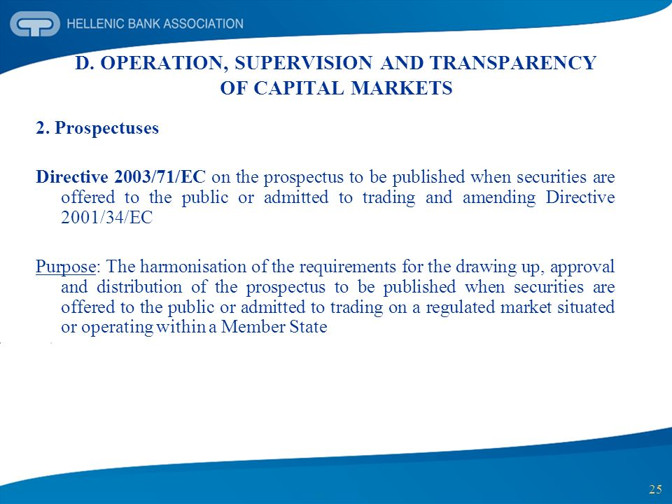 D. OPERATION, SUPERVISION AND TRANSPARENCY OF CAPITAL MARKETS