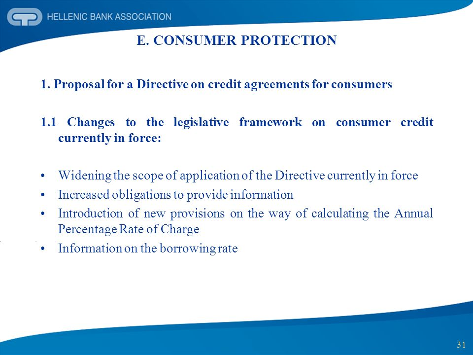 E. CONSUMER PROTECTION 1. Proposal for a Directive on credit agreements for consumers.