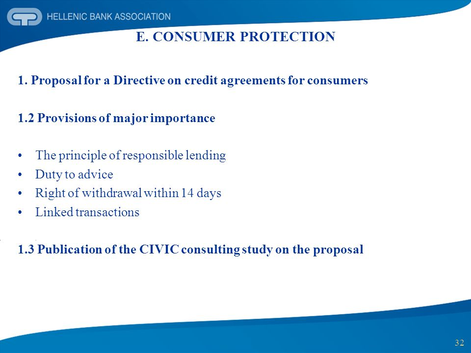 E. CONSUMER PROTECTION 1. Proposal for a Directive on credit agreements for consumers. 1.2 Provisions of major importance.