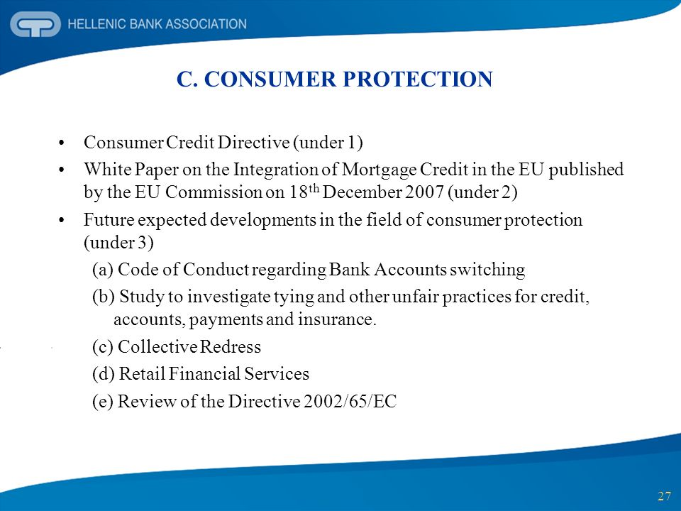 C. CONSUMER PROTECTION Consumer Credit Directive (under 1)