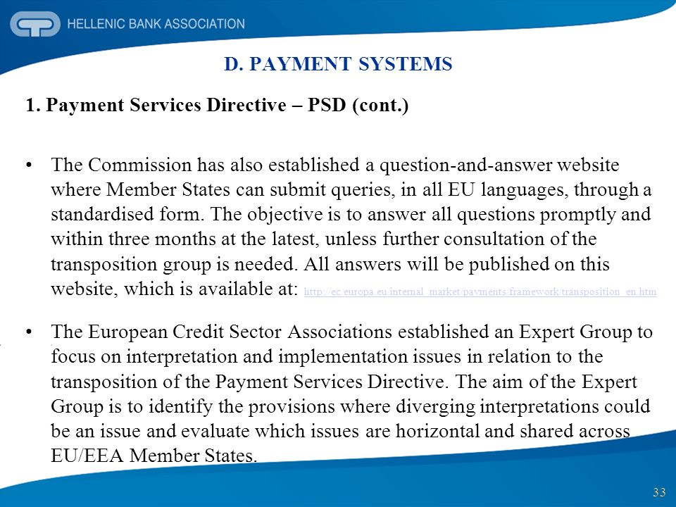 D. PAYMENT SYSTEMS 1. Payment Services Directive – PSD (cont.)