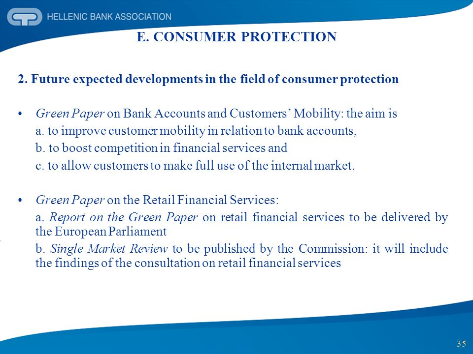 E. CONSUMER PROTECTION 2. Future expected developments in the field of consumer protection.