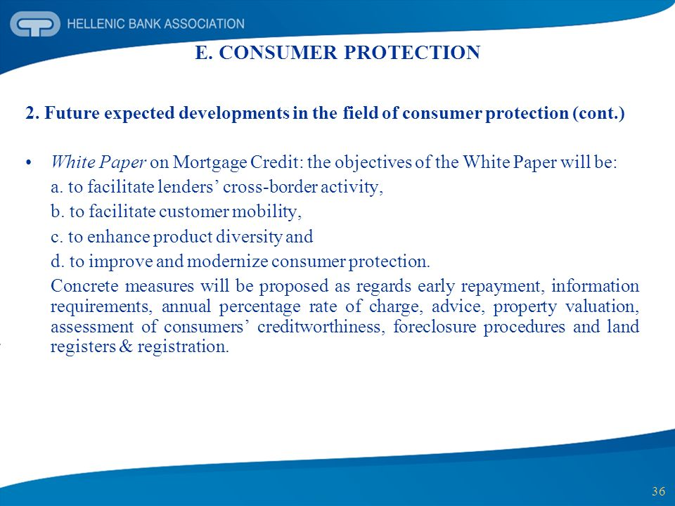 E. CONSUMER PROTECTION 2. Future expected developments in the field of consumer protection (cont.)