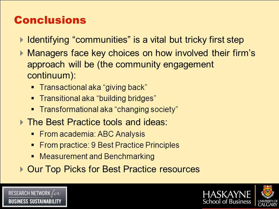 Conclusions Identifying communities is a vital but tricky first step