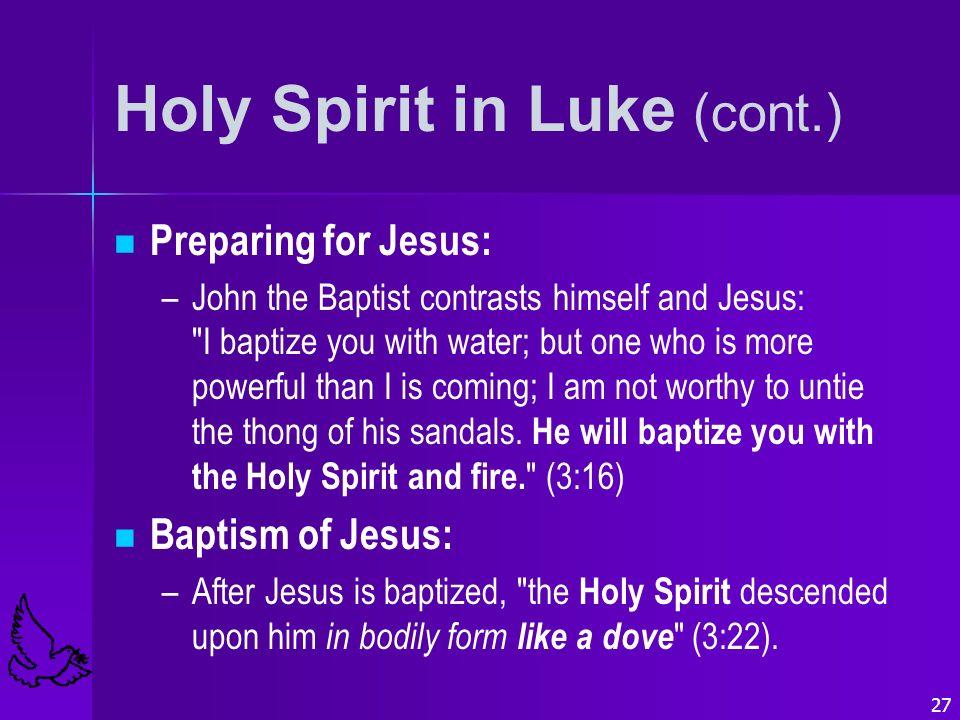 Holy Spirit in Luke (cont.)
