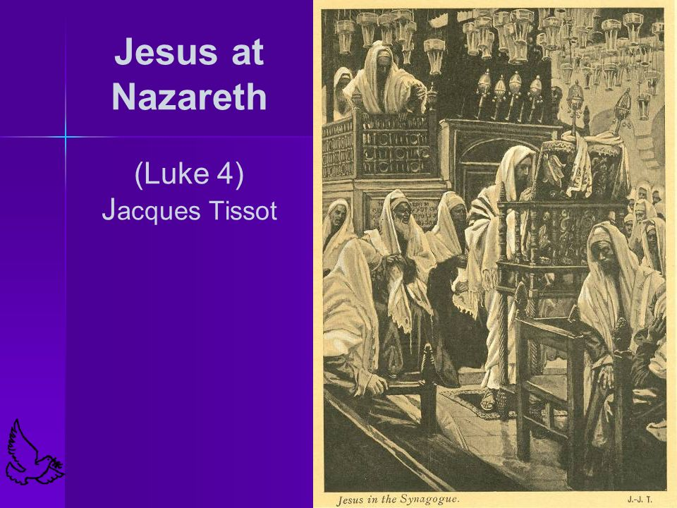 Jesus at Nazareth (Luke 4) Jacques Tissot