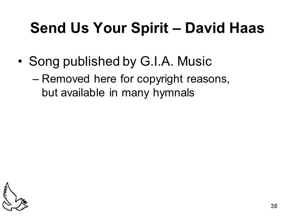 Send Us Your Spirit – David Haas