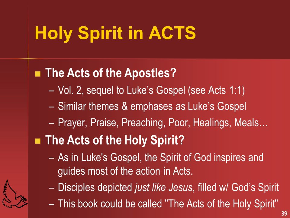 Holy Spirit in ACTS The Acts of the Apostles