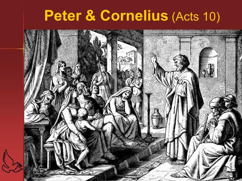 Peter & Cornelius (Acts 10)