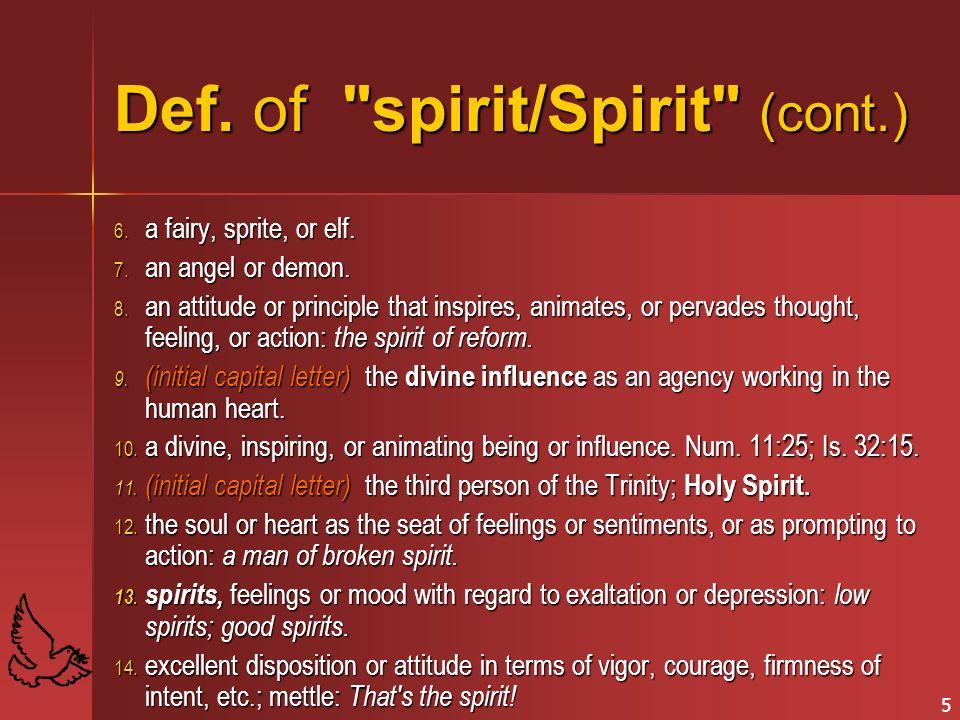 Def. of spirit/Spirit (cont.)