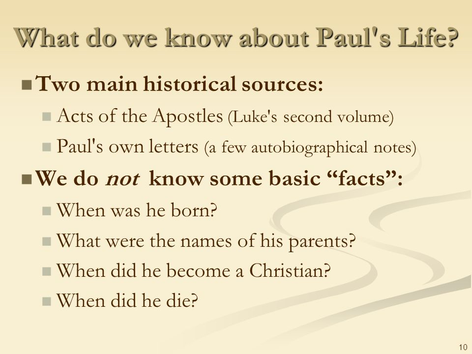 What do we know about Paul s Life