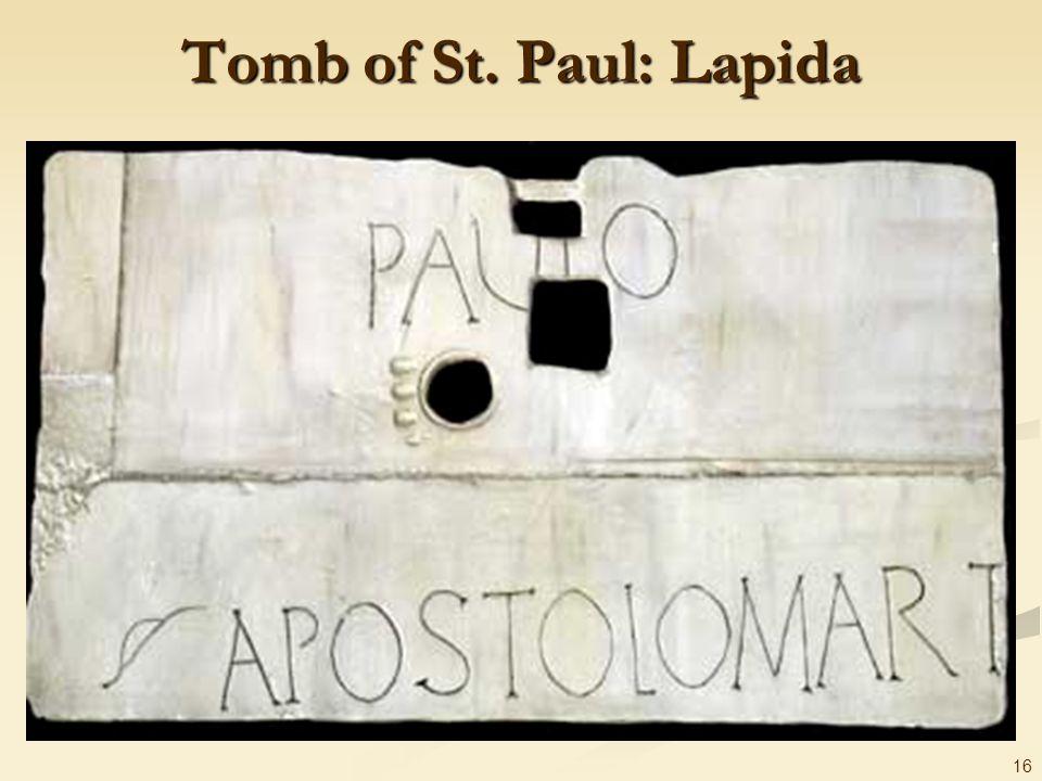 Tomb of St. Paul: Lapida