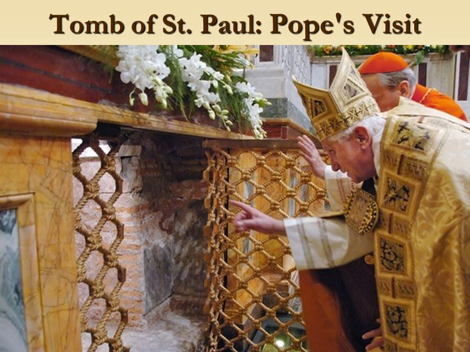 Tomb of St. Paul: Pope s Visit