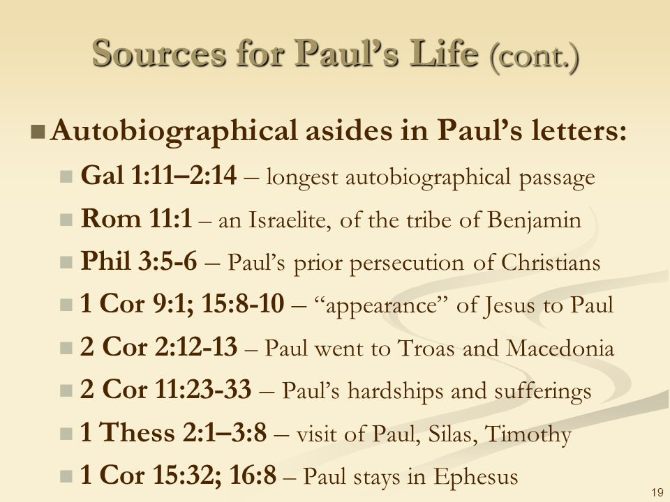 Sources for Paul's Life (cont.)