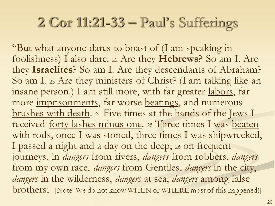 2 Cor 11:21-33 – Paul's Sufferings